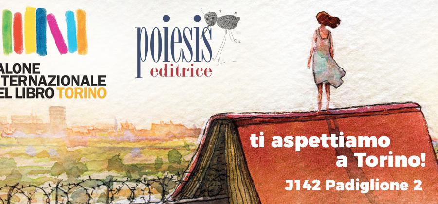 Poiesis Editrice al Salone del Libro di Torino 2017