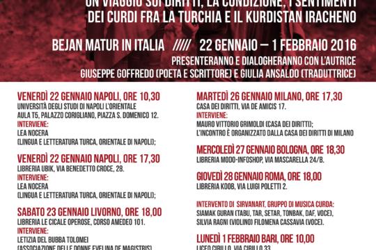 """Bejan Matur in Italia // 22 gennaio – 1 febbraio 2016 // presentazione di """"Guardare dietro la montagna"""""""