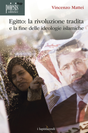 Egitto: la rivoluzione tradita