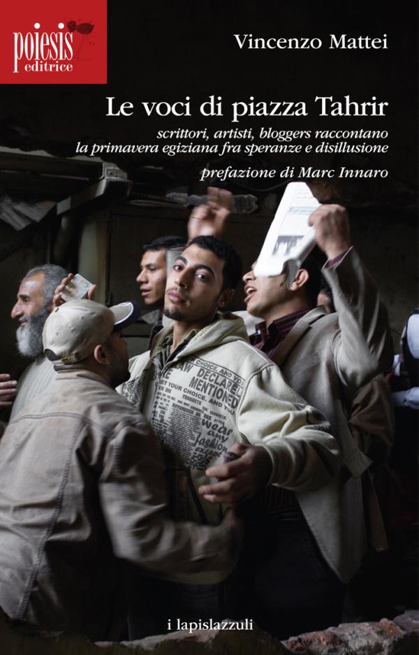 Le voci di piazza Tahrir